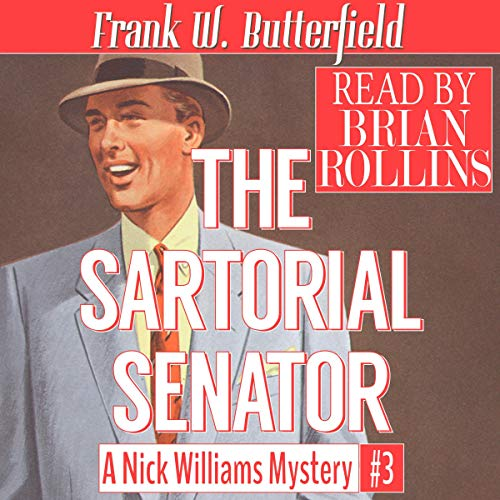 Pdf Mystery The Sartorial Senator: A Nick Williams Mystery, Volume 3