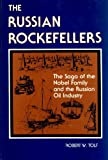 The Russian Rockefellers, Robert W. Tolf, 0817965815