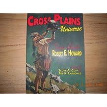 Cross Plains Universe - Texans Celebrate Robert E. Howard