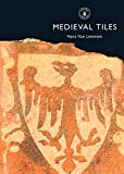 img - for Medieval Tiles (Shire Library) book / textbook / text book