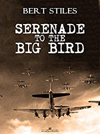 Serenade To The Big Bird by Bert Stiles ebook deal