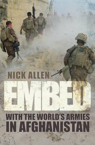 Embed: With the World's Armies in Afghanistan