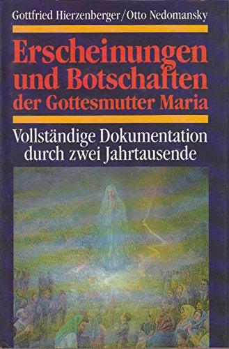 erscheinungen-und-botschaften-der-gottesmutter-maria-vollstndige-dokumentation-durch-zwei-jahrtausende