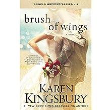 Brush of Wings: A Novel