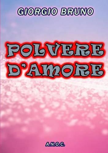 Polvere D'amore (Italian Edition)