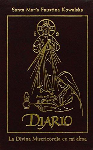 Diario de Santa Maria Faustina Kowalska: La Divina Misericordia en mi alma (Spanish Edition)