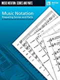 img - for Music Notation: Preparing Scores and Parts book / textbook / text book