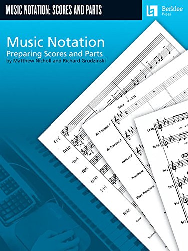 Music Notation: Preparing Scores and Parts ebook