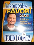 1000 black cd - UNSTOPPALBE FAVOR! MY TRIPLE FAVOR TESTIMONY OF 1,000 TIMES MORE.... ONE AUDIO CD BY TODD COONTZ