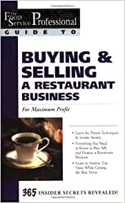 The Food Service Professional Guide to Buying & Selling a