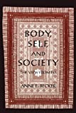 Body, Self, and Society: The View from Fiji (New Cultural Studies)