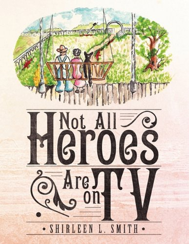 Not All Heroes Are on TV PDF