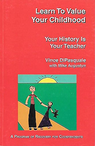 Learn To Value Your Childhood: Your History Is Your Teacher pdf