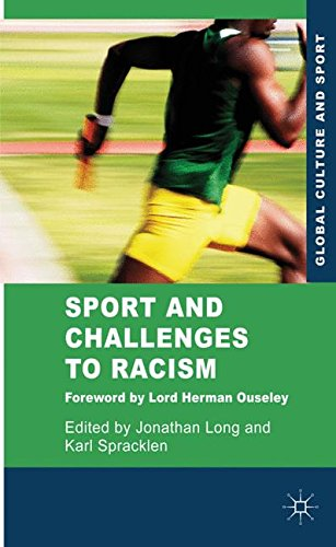 Sport and Challenges to Racism (Global Culture and Sport Series)