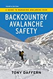 backcountry skiing canada - Backcountry Avalanche Safety - 4th Edition: A Guide to Managing Avalanche Risk