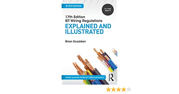 17th Edition Iee Wiring Regulations Explained And