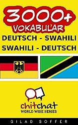 3000+ Vokabular Deutsch  - Swahili Deutsch - Swahili (ChitChat WorldWide)