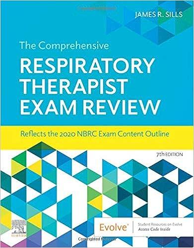 The Comprehensive Respiratory Therapist Exam Review E-Book, 7th Edition - Original PDF