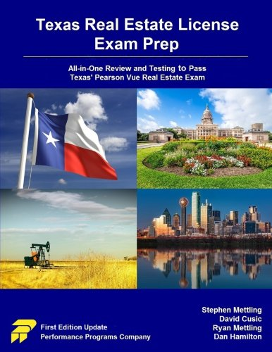 Texas Real Estate License Exam Prep: All-in-One Review and Testing to Pass Texas