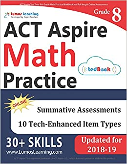 ACT Aspire Test Prep: 8th Grade Math Practice Workbook and