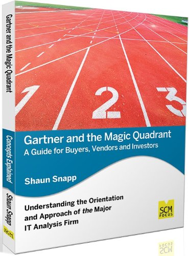 Gartner and the Magic Quadrant: A Guide for Buyers, Vendors and Investors pdf