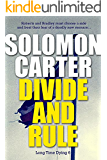 Divide and Rule - Long Time Dying Private Investigator Crime Thriller series book 6 (Long Time Dying Series)