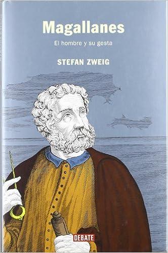 Magallanes: El hombre y su gesta (HISTORIAS): Amazon.es: Zweig, Stefan: Libros