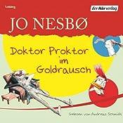 Doktor Proktor im Goldrausch | Jo Nesbø