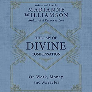 The Law of Divine Compensation Audiobook