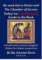 Re-read Harry Potter and the Chamber of Secrets Today: Nimble Books Commentary (Re-read Harry Potter Today Book 2)