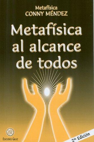 Metafisica al alcance de todos (Spanish Edition) (Coleccion Metafisica Conny Mendez) [Conny Mendez] (Tapa Blanda)