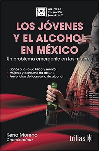 LOS JOVENES Y EL ALCOHOL EN MEXICO: A. C. CENTROS DE INTEGRACION JUVENIL: 9786071717320: Amazon.com: Books