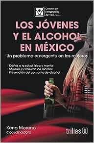 LOS JOVENES Y EL ALCOHOL EN MEXICO: A. C. CENTROS DE