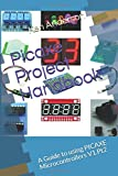 Picaxe Project Handbook: A Guide to using PICAXE Microcontrollers V1.Pt.2 (Volume 1)