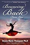 Bouncing Back from Loss, Donna Marie Thompson, 1600378250