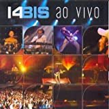 14 Bis Ao Vivo by 14 Bis (2008-10-01)