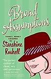 Broad Assumptions, Starshine Roshell, 0976676133