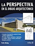 img - for LA PERSPECTIVA EN EL DIBUJO ARQUITECTONICO book / textbook / text book