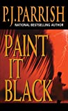 img - for Paint It Black (Louis Kincaid Mysteries) book / textbook / text book