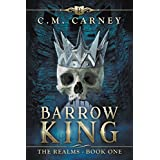 Barrow King: The Realms Book One (An Epic LitRPG Adventure )