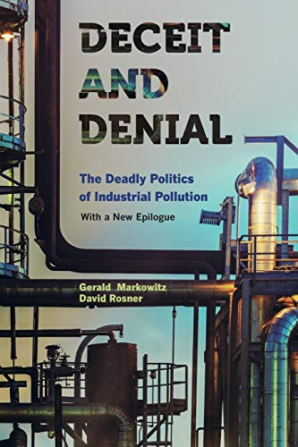 Pdf Transportation Deceit and Denial: The Deadly Politics of Industrial Pollution (California/Milbank Books on Health and the Public)