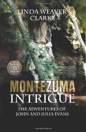 Montezuma Intrigue
