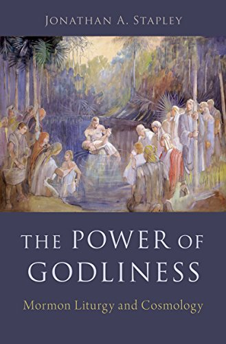 E.b.o.o.k The Power of Godliness: Mormon Liturgy and Cosmology<br />T.X.T