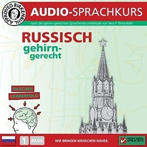 Russisch gehirn-gerecht: 1. Basis (Birkenbihl Sprachen) Hörbuch