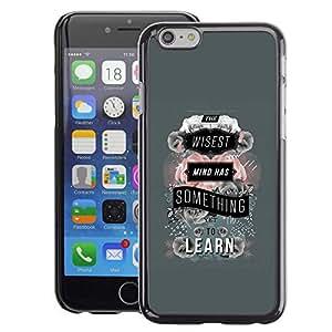 A-type Arte & diseño plástico duro Fundas Cover Cubre Hard Case Cover para iPhone 6 (Grey Learn Teacher School Text Quote)