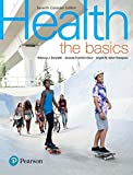 Health: The Basics, Seventh Canadian Edition Plus MasteringHealth with Pearson eText -- Access Card Package (7th Edition)