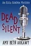 Dead Silent, Amy Beth Arkawy, 1939816041