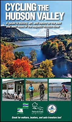 By Parks & Trails New York Cycling the Hudson Valley: A Guide to History, Art, and Nature on the East and West Sides of the Maj (Spi) [Spiral-bound]