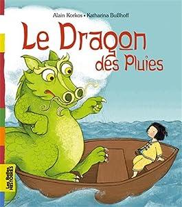 """Afficher """"Le Dragon des pluies"""""""