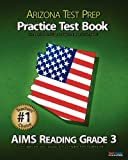 ARIZONA TEST PREP Practice Test Book AIMS Reading Grade 3, Test Master Press, 1475129726